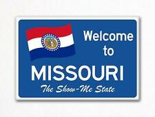 Welcome to Missouri Sign Replica Souvenir Fridge Magnet