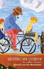 Kortverhale Van Stilfontein en Ander Stories by Adriaan Van Der Westhuizen...