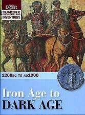 Iron Age to Dark Age: 1200BC to AD1000 by Reader's Digest