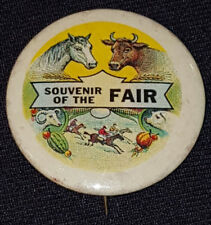 ANTIQUE - SOUVENIR OF THE FAIR - ANIMALS - PIN BACK BUTTON - ORIGINAL