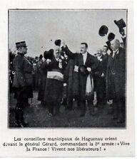 1919  --  HAGUENAU  LES CONSEILLERS MUNICIPAUX CRIENT VIVE LA FRANCE  Gel GERARD