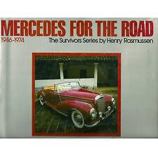 "RASMUSSEN ""THE SURVIVORS SERIES: MERCEDES FOR THE ROAD"" 1983 1ST ED HC/DJ NF/VG-"