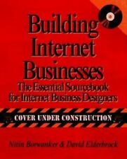 Building Successful Internet Businesses : The Essential Sourcebook for Creati...