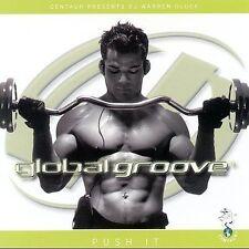Global Groove:Push It  DJ Warren Gluck CD 2000 Centaur DANCE ELECTRONIC TECHNO