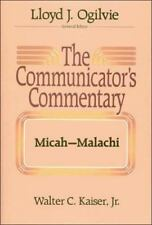 The Communicator's Commentary: Micah-Malachi (COMMUNICATOR'S COMMENTARY OT)