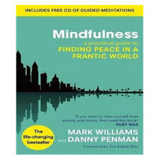 Mindfulness Practical Guide to Finding Peace in a Frantic World Paperback