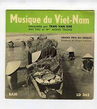 45 RPM EP MUSIQUE DU VIET NAM TRAN VAN KHE & Mme MONG TRUNG& MAI THU