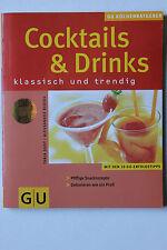 Cocktails & Drinks. klassisch und trendig. Tanja Dussy von GU-Verlag Sehr gut