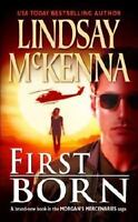 First Born by Lindsay Mckenna (2004, Paperback)