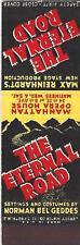 """Max Reinhardt """"ETERNAL ROAD"""" Kurt Weill / Lotte Lenya / Sam Jaffe 1937 Matchbook"""