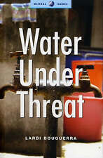 Water Under Threat by Larbi Bouguerra (Paperback, 2006)