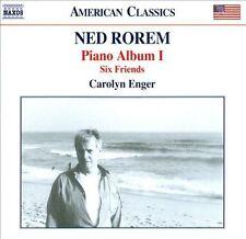 Ned Rorem: Piano Album 1; Six Friends - Carolyn Enger (NEW CD, Oct-2013)