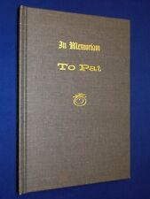 1972 In Memoriam TO PAT by Conrey Bryson Personal History Hardcover LDS Mormon