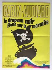 Affiche de cinéma de 1971, film LE DRAPEAU NOIR FLOTTE SUR LA MARMITTE 40x53