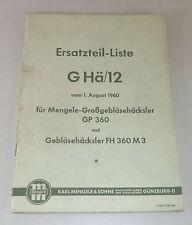 Catalogue des Pièces Ghä / 12 Mengele Großgebläsehäcksler Gp 360 / Fh 360 M3