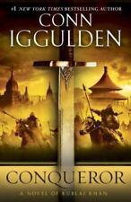 Conqueror: A Novel of Kublai Khan (The Khan Dynasty), Iggulden, Conn, Acceptable