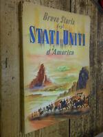 Breve Storia degli Stati Uniti d'America 1951 SET L2 ^