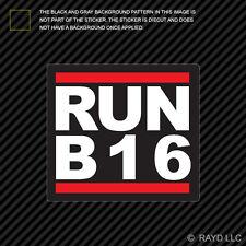 RUN B16 Sticker Decal Self Adhesive Vinyl b16a jdm