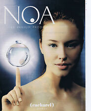 "PUBLICITE ADVERTISING 064 2000 CACHAREL ""NOA"" parfumerie"