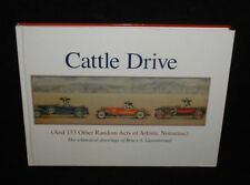 Cattle Drive & Other Random Acts of Artistic Nonsense~B.Garrabrandt Ltd Ed.~SGND