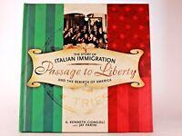 Very Good! Passage to Liberty by A. Kenneth Ciongoli & Jay Parini 1st Edition HC