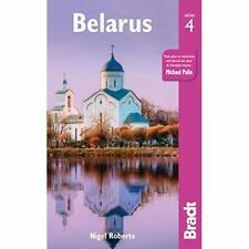 Belarus (Bradt Travel Guides) - Paperback / softback NEW Roberts, Nigel 05/10/20