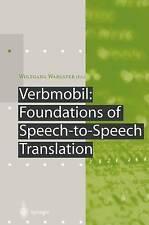 Verbmobil: Foundations of Speech-to-Speech Translation (Artificial-ExLibrary