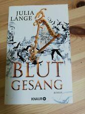 Blutgesang, TB- Fantasyroman von Julia Lange, Knaur - 2019