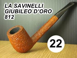 ESTATE PIPE- Pfeife -  N 22  LA SAVINELLI GIUBILEO D'ORO  812 ITALY