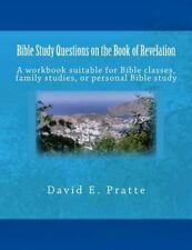Bible Study Questions on the Book of Revelation : A Workbook Suitable for...