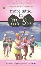 More Sand in My Bra: Funny Women Write from the Ro