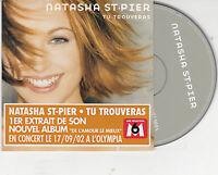 CD CARDSLEEVE NATASHA ST PIER TU TROUVERAS 2T (DUO PASCAL OBISPO) de 2002 TBE