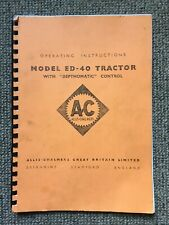 ALLIS CHALMERS MODEL ED-40 TRACTOR OPERATING INSTRUCTIONS DEPTHOMATIC CONTROL