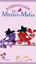 Die Mütter-Mafia von Kerstin Gier (2012, Taschenbuch)