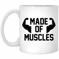 Made Of Muscles Coffee Mug Fitness Gift Gym Mug Funny Gift For Gym Buddies