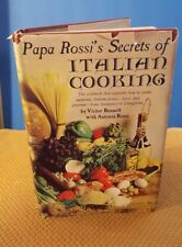 Papa Rossi's Secrets of Italian Cooking by Dominic Rossi, Victor Bennett and Ant