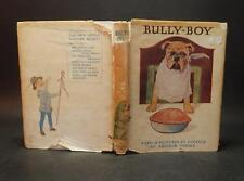 c1939 Harry Golding BULLY BOY Story of a Bulldog & Friend Jock 24 COLOUR ILLS