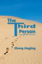 The Third Person : And Other Stories by Zhong Jingjing (2013, Paperback)