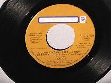 "45 7"" JIM CROCE Bad Bad Leroy Brown/A Good Time Man Like Me CANADA 11359 EX"