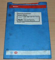 VW Passat B4 4 Zylinder Einspritzmotor 2 Ventiler AAM ABS 2E Werkstatthandbuch