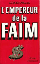 Livre l'empereur de la faim Jacques Lamalle book