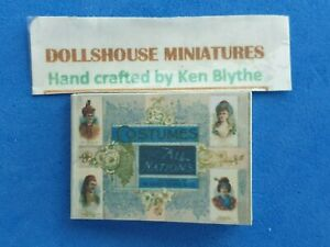 1:12scale Book, Costumes of All Nations, Cigarette Cards, Crafted by Ken Blythe