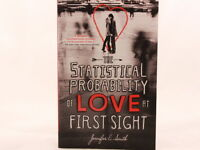 NEW! The Statistical Probability of Love at First Sight by Jennifer E. Smith.