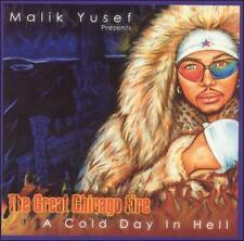 Malik Yusef-The Great Chicago Fire A Cold Day in Hell NEW CD Common, Kanye West