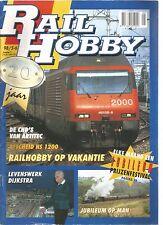 RAIL HOBBY 5-6/98 RAILHOBBY OP VAKANTIE / DE CHD' VAN ARTITEC / AFSCHEID NS 1200