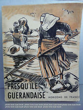 Bretagne Guerande Presqu'ile Guerandaise Meheut envoi auteur + dessin original