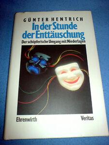 Günter Hentrich - In der Stunde der Enttäuschung - Der
