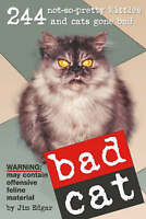 """VERY GOOD"" Bad Cat, Edgar, Jim, Book"