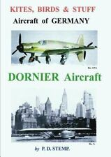 Kites, Birds and Stuuf - Aircraft of Germany - Dornier Aircraft by P. D....