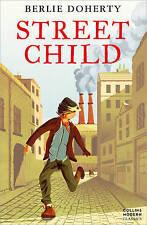 Street Child by Berlie Doherty 9780007311255 (Paperback, 2009)